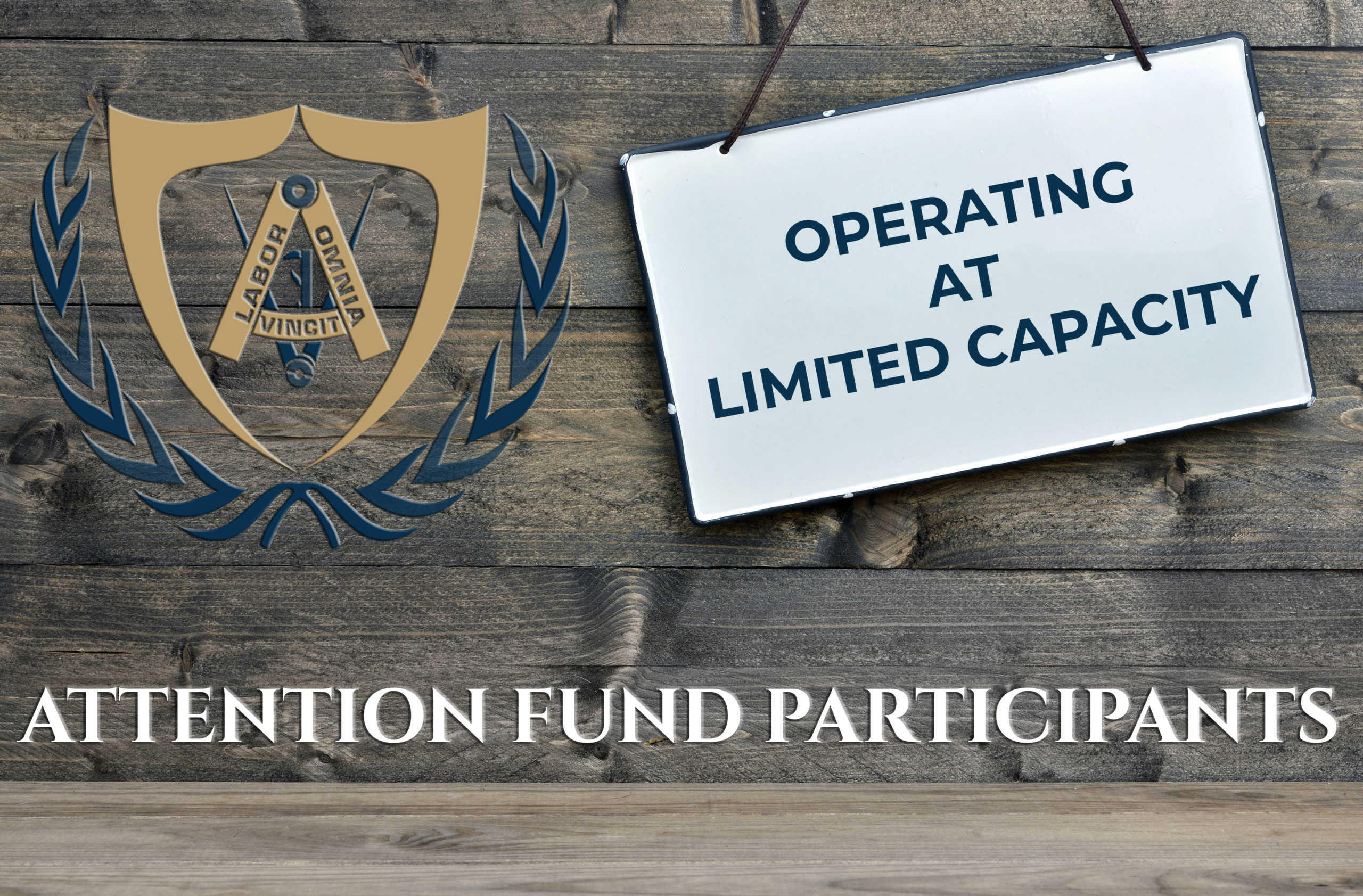 Fund Office Operating at Limited Capacity Until Further Notice